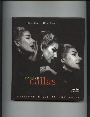 Passion Callas par Claire Alby