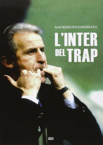 L'Inter del Trap (Ultra sport) por Maurizio Pizzoferrato