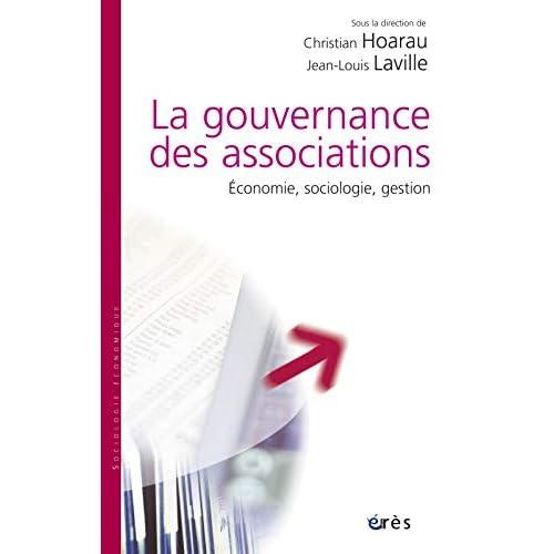 La gouvernance des associations : Economie, sociologie, gestion
