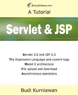 Servlet and JSP (A Tutorial) (English Edition) di [Kurniawan, Budi]