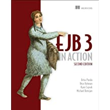 EJB 3 in Action 2nd edition by Panda, Debu, Rahman, Reza, Cuprak, Ryan, Remijan, Michael (2014) Paperback