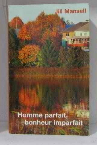 Homme Parfait Bonheur Imparfait [Pdf/ePub] eBook