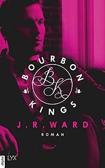 Bourbon Kings (German Edition) by [Ward, J. R.]