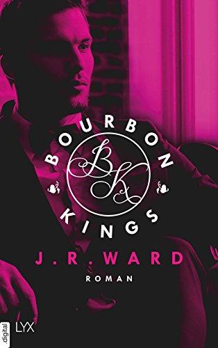 Buchseite und Rezensionen zu 'Bourbon Kings' von J. R. Ward