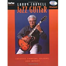 Jazz Guitar: Creative Comping, Soloing, and Improv