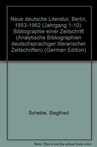 Neue deutsche Literatur Berlin. 1953-1962: Bibliographie einer Zeitschrift (1955 Zeitschrift)