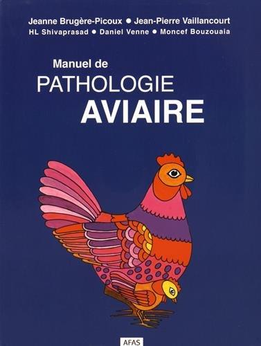 Manuel de pathologie aviaire (1Cédérom) par Jeanne Brugère-Picoux, Jean-Pierre Vaillancourt, HL Shivaprasad, Daniel Venne, Moncef Bouzouaia