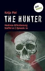 THE HUNTER: Medinas Offenbarung: Staffel 01   Episode 10