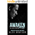 Awaken Me (The Jaded Series, Book Four)
