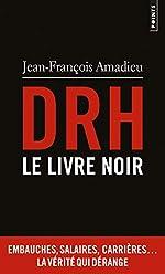 DRH. Le livre noir de Jean-francois Amadieu