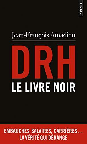 DRH. Le livre noir
