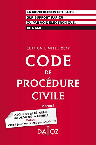 Code de procédure civile 2017. Édition limitée - 108e éd. par Pierre Callé