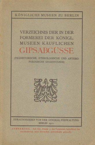 Verzeichnis der in der Formerei der königl. Museen käuflichen Gipsabgüsse.