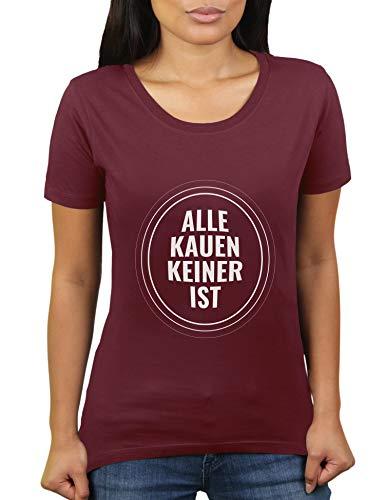 Alle kauen keiner ist - Damen T-Shirt von KaterLikoli, Gr. 2XL, Burgundy (Sechs Speed-schwestern)