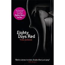 Eighty Days Red (Eighty Days 3) by Vina Jackson (2012-10-11)