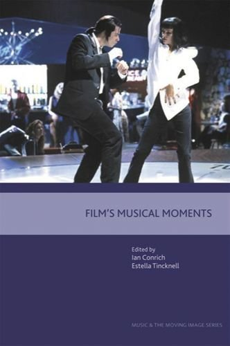Film's Musical Moments (Music and the Moving Image EUP) by Edinburgh University Press (2006-07-14)