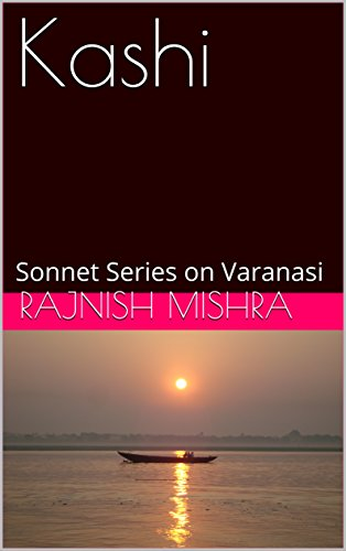 kashi-sonnet-series-on-varanasi-varanasi-texts-book-2-english-edition