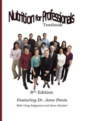 [(Nutrition for Professionals)] [By (author) Jane A Pentz] published on (February, 2008)