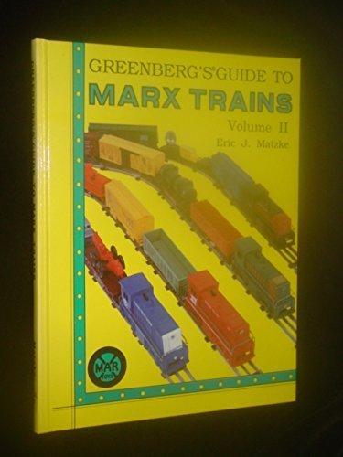 Greenberg's Guide to Marx Trains: 002 por Eric Matzke