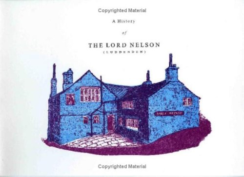 Price comparison product image A History of the Lord Nelson (Luddenden)