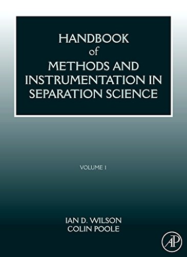Handbook of Methods and Instrumentation in Separation Science: Volume 1