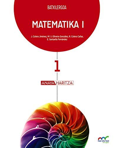 Matematika I. (Hazi eta hezi bat eginik) - 9788467828238 por José Colera Jiménez