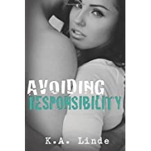 Avoiding Responsibility: 2 (Avoiding Series) by Linde, K.A. (2012) Paperback