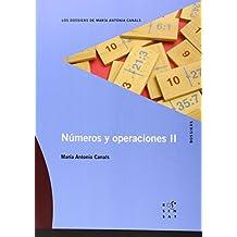 Números y operaciones II (Los dossiers de María Antonia Canals) - 9788494148248