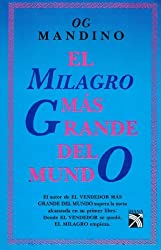 El Milagro Mas Grande Del Mundo: The Greatest Miracle in the World by Og Mandino (1997-06-02)