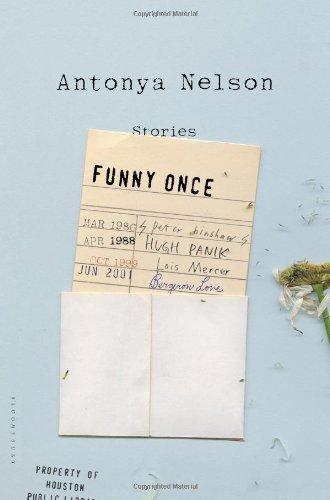 Funny Once: Stories par Antonya Nelson