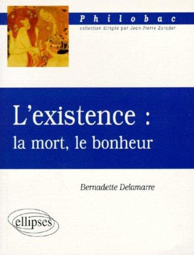 L'Existence - La Mort - Le Bonheur