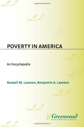 Poverty in America: An Encyclopedia (English Edition) por Russell M. Lawson