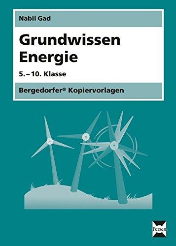 Grundwissen Energie: 5.-10. Klasse