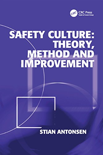 Safety Culture: Theory, Method and Improvement (English Edition) por Stian Antonsen