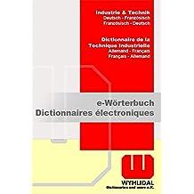 WYHLIDAL Industrie & Technik; Deutsch-Französisch/F-D; Fachwörterbuch mit 450.000 Stichwörtern