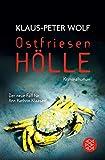 Ostfriesenhölle: Kriminalroman (Ann Kathrin Klaasen ermittelt 14)