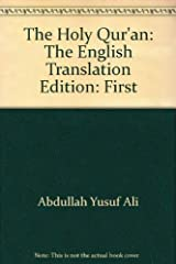 The Holy Qur'an: The English Translation Edition: First Hardcover