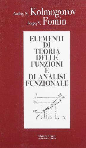 Elementi di teoria delle funzioni e di analisi funzionale
