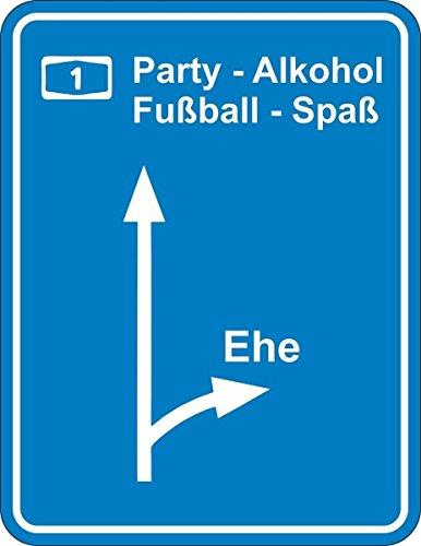 Original RAHMENLOS Blechschild Straßenschild Ausfahrt Ehe: weg von Party, Alkohol, Fußball, Spaß
