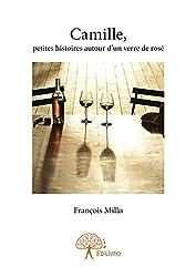 Camille, petites histoires autour d'un verre de rosé