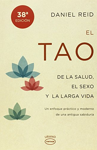 El tao de la salud, el sexo y la larga vida (Vintage) (Tapa blanda)