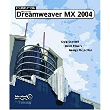 [(Foundation Macromedia Dreamweaver Mx 2004 )] [Author: Craig Grannell] [Mar-2004]