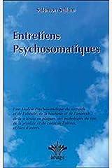 Entretiens Psychosomatiques Broché