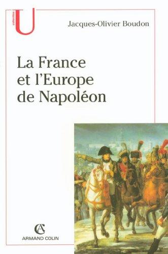 La France et l'Europe de Napoléon (Histoire) par Jacques-Olivier Boudon
