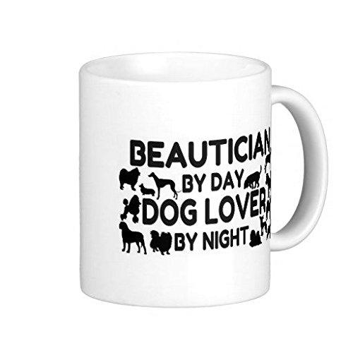 funny-mug-beautician-by-day-dog-lover-by-night-coffee-mug-11-oz