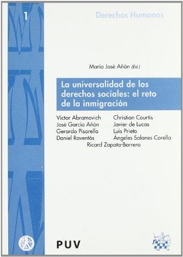 La universalidad de los derechos sociales : el reto de la inmigración