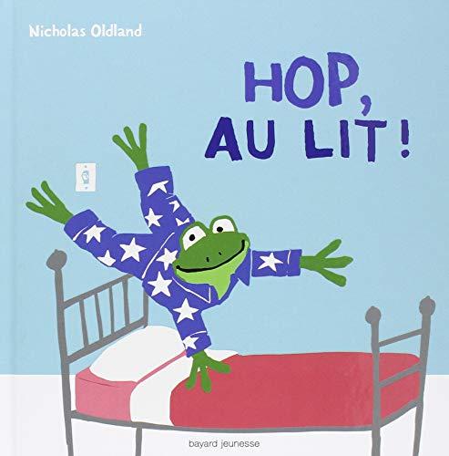 Hop, au lit !