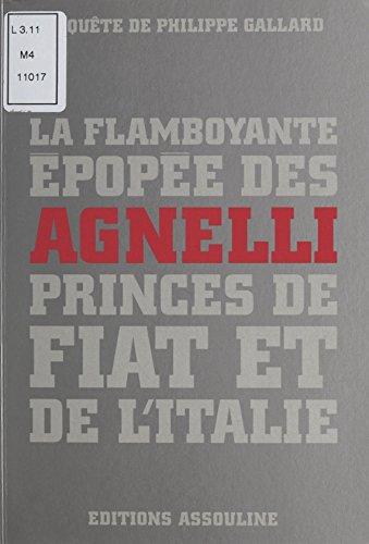 la-flamboyante-epopee-des-agnelli-princes-de-fiat-et-de-litalie