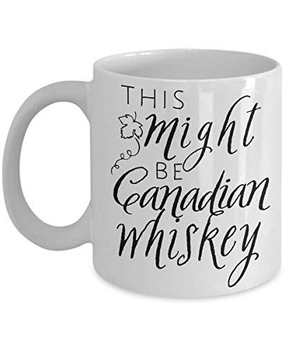 FloradeSweet Dies k?nnte kanadischer Whisky-Alkohol-Becher Sein, der Becher-Geist-Geschenk-Geschenk f¨¹r kanadische Whisky-Liebhaber-Whisky-Geschenk-Wein-Geschenk-Idee trinkt