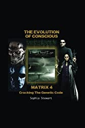 Matrix 4 The Evolution: Cracking the  Genetic Code